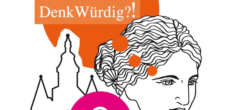 DenkMAL! DenkWÜRDIG?! KremserInnen auf der Suche nach ihren denkwürdigen Frauen